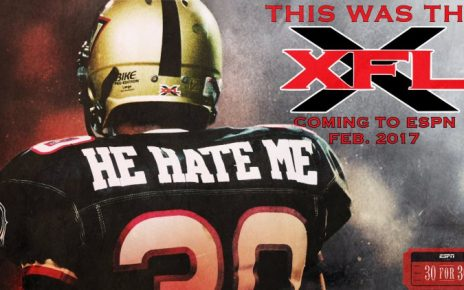 Watch ESPN 30 for on the XFL