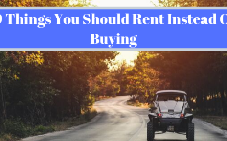 9 things you should rent instead of buying
